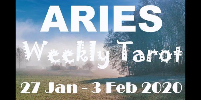 ARIES WEEKLY TAROT ASTROLOGY HOROSCOPE 27 JANUARY - 3 FEBRUARY 2020