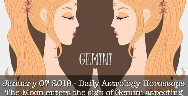 Jan 07 2020 - Today, the Moon is in the sign of Gemini, receiving aspect from Su...