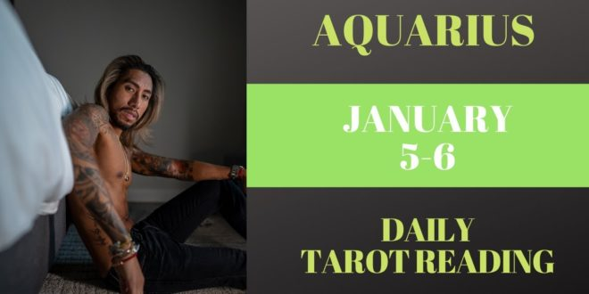 """AQUARIUS - """"HERE COMES THE NEW PERSON"""" JANUARY 5-6 DAILY TAROT READING"""