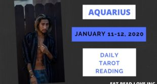 """AQUARIUS - """"WOW SOMEONE IS REALLY TRYING TO CHANGE"""" JANUARY 11-12 DAILY TAROT READING"""