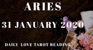 Aries daily love reading ⭐ IF YOU NEED THEM, SHOW THEM ! ⭐31 JANUARY 2020