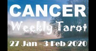CANCER WEEKLY TAROT ASTROLOGY HOROSCOPE 27 JANUARY - 3 FEBRUARY 2020