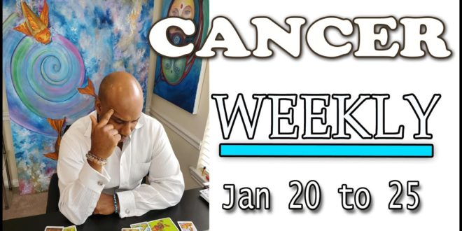 Cancer WEEKLY LOVE Unfinished business with ex !! JAN 20-25