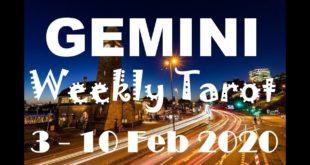 GEMINI WEEKLY TAROT ASTROLOGY HOROSCOPE 3 - 10 FEBRUARY 2020 (SPECIAL LEO FULL MOON)