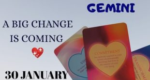 Gemini daily love reading ✨A BIG CHANGE IS COMING ✨ 30 JANUARY 2020