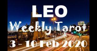 LEO WEEKLY TAROT ASTROLOGY HOROSCOPE 3 - 10 FEBRUARY 2020 (SPECIAL LEO FULL MOON)