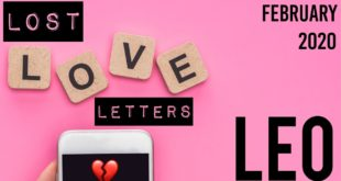 Leo - Lost Love Letters Reading - February 2020 - Do They Still Think Of You?