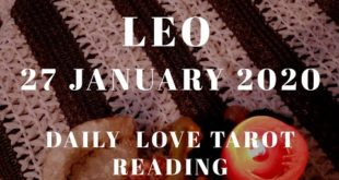 Leo daily love reading ⭐ THEY ARE HIDING SOMETHING FROM YOU ⭐ 27 JANUARY 2020
