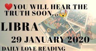 Libra daily love reading ⭐ YOU WILL HEAR THE TRUTH ⭐29 JANUARY 2020