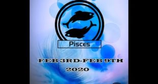 PISCES GENERAL WEEKLY READING FEB 3RD-FEB 9TH, 2020