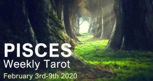 """PISCES WEEKLY TAROT  """"WISHES COMING TRUE PISCES!""""  February 3rd-9th 2020"""