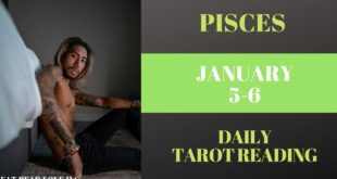 """PISCES - """"YOU ALREADY KNOW WHO'S MEANT FOR YOU"""" JANUARY 5-6 DAILY TAROT READING"""