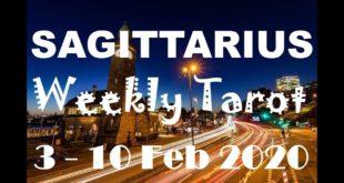 SAGITTARIUS WEEKLY TAROT ASTROLOGY HOROSCOPE 3 - 10 FEBRUARY 2020 (SPECIAL LEO FULL MOON)