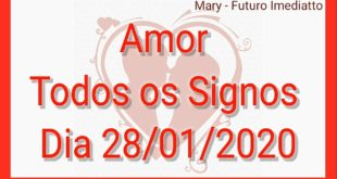 SIGNOS AMOR DIA 28/01/2020 | FUTURO IMEDIATTO Mary