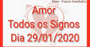 SIGNOS AMOR DIA 29/01/2020 | FUTURO IMEDIATTO Mary