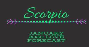 Scorpio January Love Forecast: They love you , BUT.....