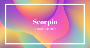 "Scorpio- ""You're both ready for a change"" February Monthly"
