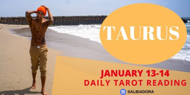 """TAURUS - """"YOU GUYS WILL BE TOGETHER AND (WORLD PREDICTION)"""" JANUARY 13-14 DAILY TAROT READING"""