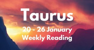 TAURUS THEY WILL BE SHOCKED AT HOW READY YOU ARE! JANUARY 20th - 26th