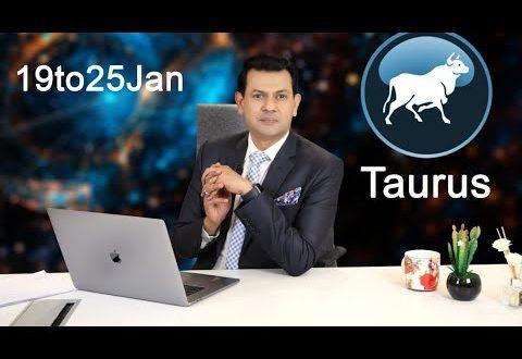 Taurus Weekly horoscope 19Jan To 25 Jan 2020