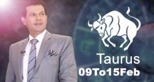Taurus Weekly horoscope 9 Feb To 16 Feb 2020