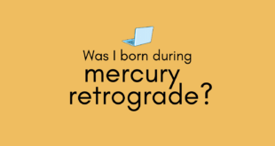 Was I Born During Mercury Retrograde?