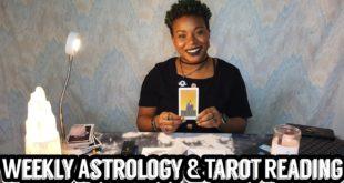 Weekly Astrology & Tarot Reading (2/2 - 2/8)