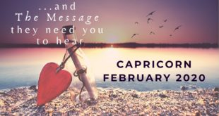 CAPRICORN: . . . and The Message You Need To Hear | February 2020