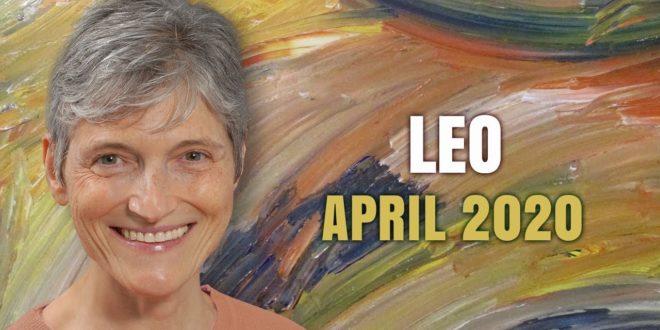 Leo April 2020 Astrology Horoscope Forecast