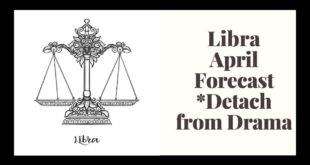 Libra April Astrology and Monthly Forecast + Tarot