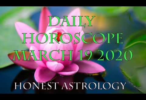 March 19 2020 Daily Horoscope, No Manure, No Magic - Honest Astrology