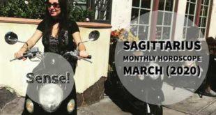 SAGITTARIUS Monthly Astrology Horoscope March 2020