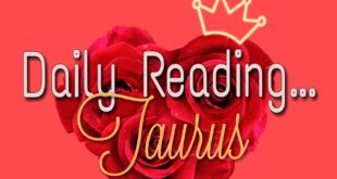Taurus Daily End of January 29, 2020 Love Reading
