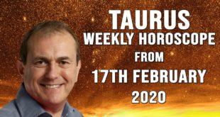 Taurus Weekly Horoscope from 17th February 2020