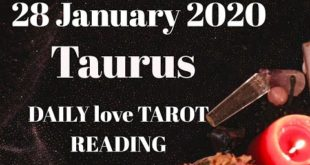 Taurus daily love reading 💖 THEY CAN NEVER FORGET YOU 💖 28 JANUARY  2020