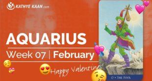 AQUARIUS WEEKLY TAROT READING   HOROSCOPE WEEK 07 FEBRUARY 10 - 14