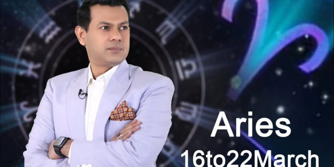 Aries Weekly Horoscope 16MarchTo23March 2020