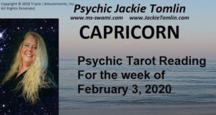 CAPRICORN Be warned of foolish decisions....