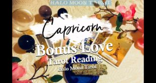 CAPRICORN LOVE TAROT BONUS - MARCH 24 - 31 2020