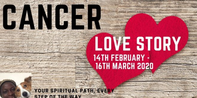 Cancer LOVE AT LAST!! 14th February- 16th March Love Tarot Reading