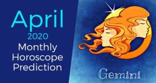 Gemini April 2020 Monthly Horoscope Prediction | Gemini Moon Sign Predictions