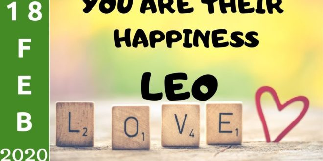 Leo daily love tarot reading 💗 YOU ARE THEIR HAPPINESS 💗 18 FEBRUARY 2020