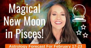 Magical NEW MOON in PISCES Manifests Our DREAMS! Weekly Astrology Forecast for ALL 12 ZODIAC SIGNS!
