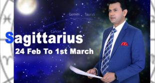 Sagittarius Weekly horoscope 24Feb To 1st March 2020