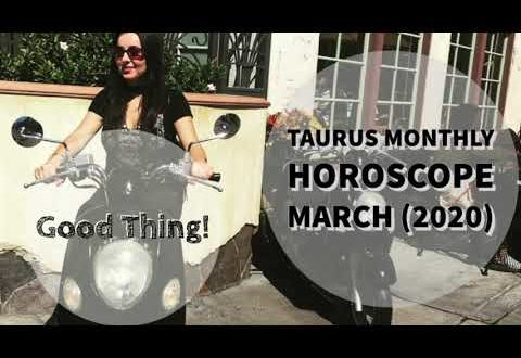 TAURUS Monthly Astrology Horoscope March 2020
