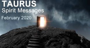 "TAURUS SPIRIT MESSAGES - FEBRUARY 2020  ""A BREAKTHROUGH IS COMING TAURUS"""