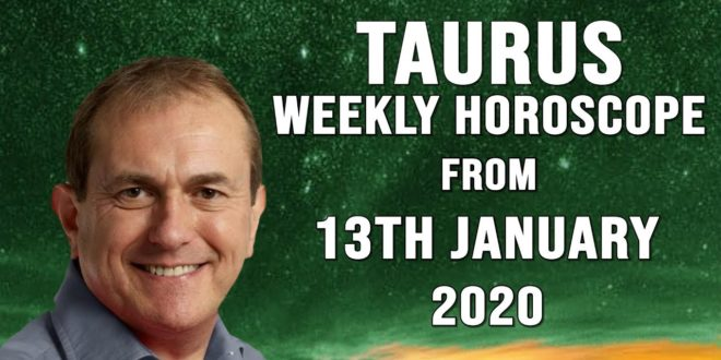 Taurus Weekly Horoscopes & Astrology from 13th January 2020 - New Friends Beckon!
