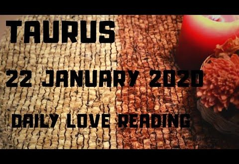 Taurus daily love reading ⭐ THEY ARE HIDING SOMETHING FROM YOU ⭐ 22 JANUARY 2020