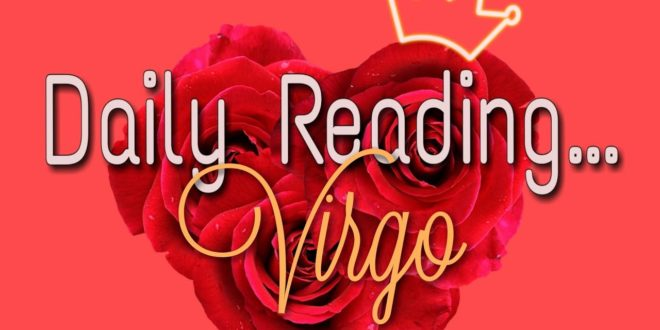 Virgo Daily End of January 28, 2020 Love Reading