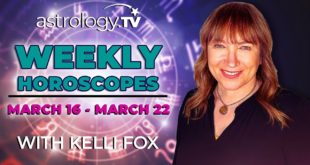 Weekly Horoscope: March 16, 2020 - March 22, 2020   Kelli Fox   Astrology.TV